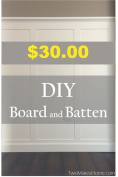 DIY Board and Batten wall for $30.00 This would look sharp on the peninsula and on the dining room walls.