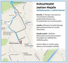 Jaatisen maja sijaitsee Helsingin Malminkartanossa(kartta-linkki)   Käyntiosoite: Vellikellonpolku 1,  00410 Helsinki   Postiosoite: