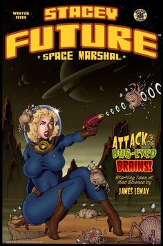 Stacey Future - Space Marshall - Go get em Stacey ! Pinup, Sci Fi Books, Comic Books Art, Arte Do Pulp Fiction, Art Pulp, Comics Vintage, Serpieri, Drawn Art, Sci Fi Comics