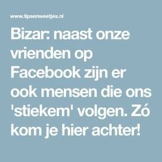Bizar: naast onze vrienden op Facebook zijn er ook mensen die ons 'stiekem' volgen. Zó kom je hier achter! Iphone Hacks, Facebook, Tech Gadgets, Things To Know, Social Media Tips, Good To Know, Cleaning Hacks, Helpful Hints, Lifehacks