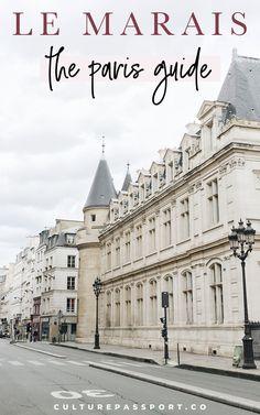 The Essential Guide to Le Marais: What to Do, See & Eat in Le Marais : Le Marais The Paris Guide by Culture Passport. What to do in Le Marais, where to stay in Le Marais, and the best places to eat in Le Marais! Paris Hotels, Restaurants In Paris, Prague Hotels, Eurotrip, Le Marais Paris, Montmartre Paris, Hotels In France, Paris Travel Guide, Paris Shopping
