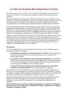 La Nube, Una Excelente Herramienta Para Las Pymes by Fernando Amaro via Slideshare -> El creciente interés por el uso de los servicios cloud sitúan a las pequeñas y medianas empresas españolas en el mismo nivel tecnológico que las grandes compañías, mejorando su presencia geográfica.