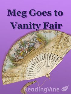 Meg Goes to Vanity Fair - Free, printable reading comprehension activity with a passage and questions for 4th - 6th grade!