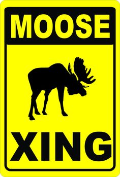 Signs by Salagraphics in now offering Moose Xing Crossi... at http://salagraphics.com/products/moose-xing-crossing-sign?utm_campaign=social_autopilot&utm_source=pin&utm_medium=pin. Signs Decals & More.