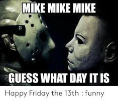 Hunting Meme for Hunting Lovers Happy Friday Humour, Friday The 13th Quotes, Friday The 13th Funny, Wednesday Humor, Tgif Funny, Funny Friday Memes, Funny Quotes, Funny Memes, Hilarious