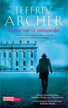 "Cover of ""Jeffrey Archer: Dette var et menneske"" Jeffrey Archer, Home And Living, Urban, Lady, Cover, Movie Posters, Film Poster, Slipcovers, Film Posters"