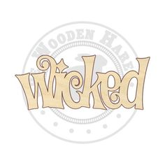 "14"" - 18"" wicked Cutout - 170310 - Unfinished wood, Various sizes, Wood Craft Shapes, Halloween sign, Fall decoration, wreath centerpiece"
