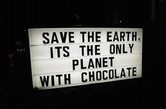 don't forget to stockpile chocolate