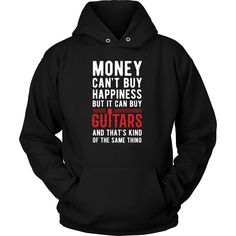Money can't buy happiness but it can buy guitars and that's kind of the same thing T-shirt - District Unisex Shirt / Red / S | Unique tees, hoodies, tank tops  - 1