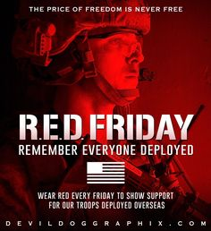 Remember Everyone Deployed, Military History, Troops, Freedom, Friday, Liberty, Political Freedom