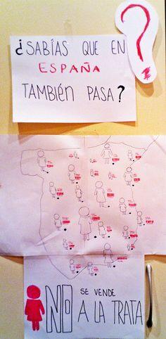 """""""LA TRATA TAMBIÉN FORMA PARTE DE ESPAÑA"""". Se resalta el fenómeno de la trata dentro del territorio español ya que, en muchas ocasiones, permanece oculto a los ojos de la sociedad. Si se ve como un fenómeno externo y ajeno al país, la ciudadanía nunca tendrá conciencia de las relaciones de poder y sumisión que se esconden en muchas de las redes de prostitución. Sin conocimiento del fenómeno no hay lucha posible para combatirlo. Los carteles se pusieron en Metro Madrid. AUTOR/A…"""