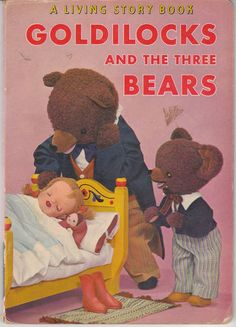 Goldilocks and the Three Bears A Living Story Book 1962