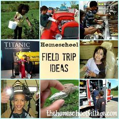 Homeschool Field Trip Ideas   www.TheHomeschoolVillage.com Take every available opportunity to learn. My brother and I always loved(still do) touring Civil War battle fields and seeing reenactments.