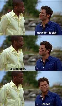 Psych- oh how you make me laugh.
