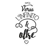 Adesivo su pellicola vinilica Verso Infinito - 30x60 cm Script Lettering, Brush Lettering, Art Quotes Funny, Italian Phrases, Home Living, Some Words, Digital Stamps, Sentences, Quotations