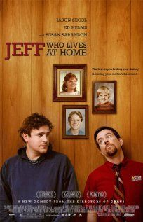 Jeff, Who Lives at Home. A sleeper with a big heart. Directed and written by Mark  Duplass starring Jason Segel.