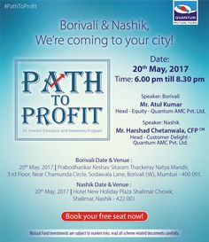 #PathToProfit is coming to Borivali & Nashik! Grab this opportunity to interact with our experts and clear your doubts about investing in mutual funds. To attend our investor education initiative and awareness programme.