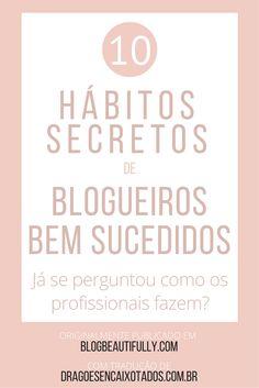 10 hábitos de blogueiros de sucesso