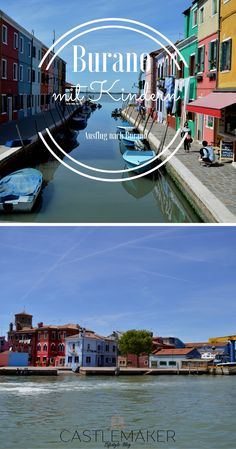 Urlaub in Italien an der Adria ist traumhaft und Ausflüge sollte man unbedingt unternehmen, z.B. nach farbenfrohes Burano oder Venedig mit der Fähre ab Punta Sabbioni oder Cavallino Treporti. Burano mit Kindern entdecken ist traumhaft. Colorful Island Burano