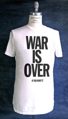 War is Over Give Peace A Chance 9c31e9119