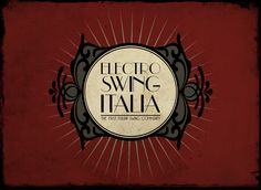 Electro Swing Italia - The First Italian Swing Community www.electroswingitalia.com Electro Swing, Lindy Hop, Media Design, Community, Culture, Logo, Nice, Music, Party