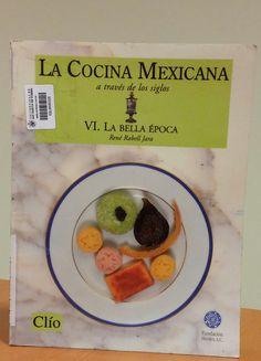 Título: La bella época / Autor: Rabell Jara, Rene  / Ubicación: FCCTP – Gastronomía – Tercer piso / Código:  G/MX/ 641.013 C624 6