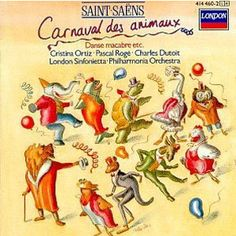 The Carnival of the Animals: Camille Saint-Saëns, With New Verses by Ogden Nash, Narrated by Noel Coward Eric Rogers, Claudio Arrau, Carnival Of The Animals, Danse Macabre, Kids Part, Thing 1, Music Memes, Music For Kids, Kids Songs