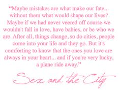 Here are the 35 Carrie Bradshaw quotes about life and love that are an inspiration to girls everywhere. Read on to know the quotes at New Love Times Great Quotes, Quotes To Live By, Me Quotes, Funny Quotes, Inspirational Quotes, Fabulous Quotes, Woman Quotes, Carrie Bradshaw Quotes, City Quotes