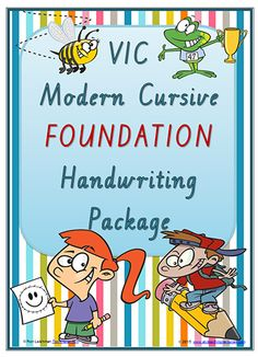 FOUNDATION | VIC Modern Cursive | Handwriting Package supports ACELY 1653 Description and Elaborations.There are over thirty handwriting resources which cover a years' learning in Handwriting for the FOUNDATION class. The resources are organised into five learning areas: Letter Formation, Terminology, Practice, Visible Learning and Management.