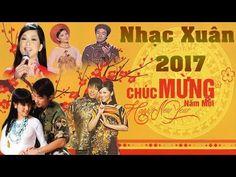 Tuyển Tập Nhạc Xuân 2017,Xuân Hải Ngoại - Nhạc Xuân Xa Quê,Nhạc Tết Quê ...