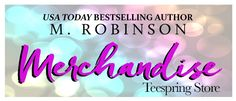 M. Robinson: USA TODAY BESTSELLING AUTHOR M. ROBINSON STORE!