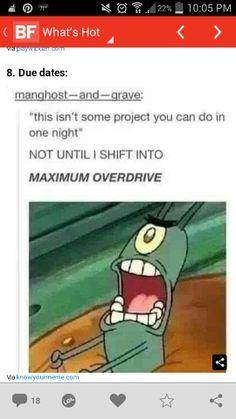 Maximum overdrive.
