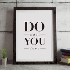 Do What You Love http://www.amazon.com/dp/B017085TCS  motivational poster word art print black white inspirational quote motivationmonday quote of the day motivated type swiss wisdom happy fitspo inspirational quote