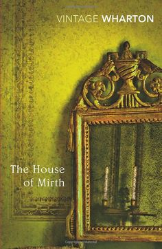 The House of Mirth, Edith Wharton. The perfection of human misery, as only Wharton can do it.