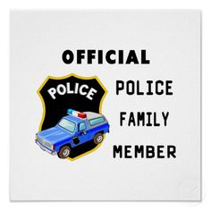 Shop Official Police Family Poster created by bonfirepolice. Police Officer Gifts, Police Gifts, Police Family, Police Baby, Police Stickers, Bonfire Birthday, You Are My Rock, Family Poster, Office Accessories