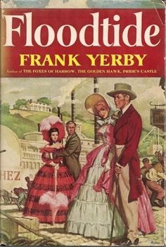Frank Yerby, Floodtile