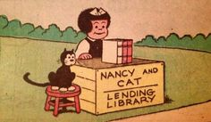 """Cats in Art and Illustration: """"Nancy and Cat Lending Library"""" Vintage Comic Books, Vintage Comics, Sylvain Et Sylvette, Nancy Comic, Cat Work, I Love Games, Little Free Libraries, Comic Strips, Book Worms"""