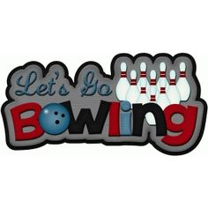 Silhouette Design Store - View Design lets go bowling title pnc Scrapbook Titles, Scrapbooking Layouts, Bowling Party Favors, I Love Pizza, Silhouette Online Store, Bowling Pins, Scrapbook Embellishments, Silhouette Design, Cartoon Styles