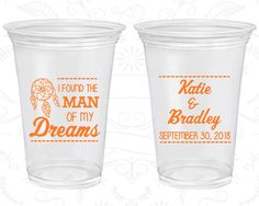 I found the man of my dreams, Disposable Cups, Dream Catcher Wedding, Soft Sided Cups (260)