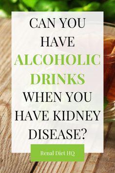 Renal Diet Menu, Chronic Kidney Disease, Autoimmune Disease, Alcholic Drinks, Kidney Health, Soul Healing, Nutrition Articles, Diet Drinks, Health Advice