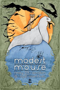 Modest Mouse concert poster by wilhelmdesign on DeviantArt Rock Posters, Band Posters, Concert Posters, Music Posters, Modest Mouse, Expressive Art, Vintage Music, Poster Prints, Gig Poster