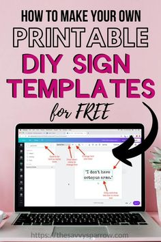 Learn how to make printable sign templates for custom DIY signs. Then, use your DIY sign templates to make signs with lettering. Create Your Own Quotes, Make Your Own Sign, How To Make Signs, Free Design Programs, Graphic Design Programs, Sign Templates, Templates Printable Free, Printables, Diy Wood Signs