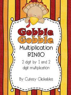 Fun Thanksgiving Multiplication Practice Freebie!!  This if for 2 digit by 1 digit multiplication and 2 digit by 2 digit multiplication!  For BIG kids!!  :O)