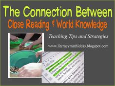 Literacy & Math Ideas: The Connection Between Close Reading & World Knowledge