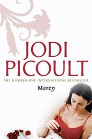 Mercy - Jodi Picoult - my first read by this author...made me think...