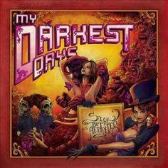 My Darkest Days - Sick And Twisted Affair