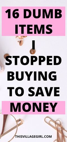 You want to save money fast yet you dont where and how to start? I have stopped buying these 16 items and I was able to save thousands. #frugalliving #moneysavingtips #personalgrowth #simpleliving