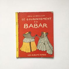 Vintage French Babar the elephant children's book s by GalabeerandtheDog