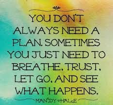 you don't always need a plan...