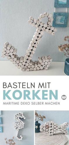 Maritime cork decoration: Anchors & seahorses tinker with wine .- Maritime Korken Deko: Anker & Seepferdchen basteln mit Weinkorken Crafts with corks: Maritime anchor decoration homemade. You can give your home a maritime touch so easily and quickly. Upcycled Crafts, Diy Crafts To Do, Homemade Crafts, Crafts For Kids, Arts And Crafts, Summer Crafts, Deco Theme Marin, Wine Cork Crafts, Diy Gifts
